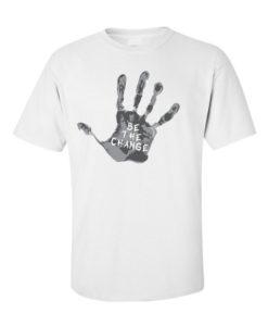"""Be the Change"" Palm Print T-Shirt White"