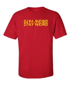 stay weird red